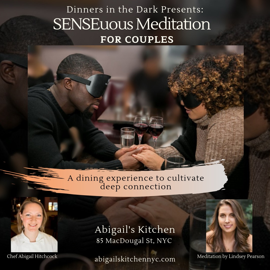 Date Night: SENSEuous Meditation, A Dark Dining Experience