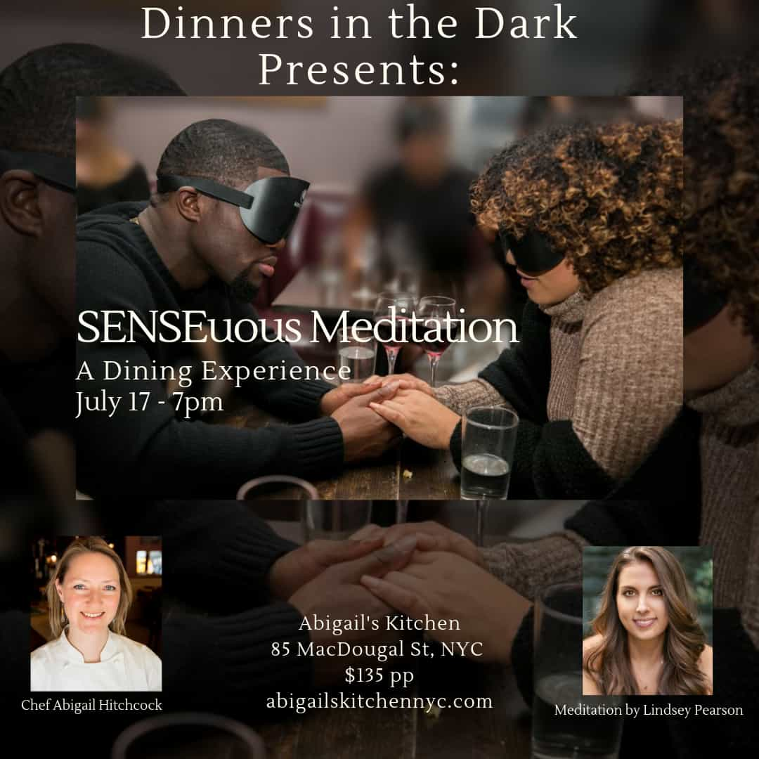 Dinners in the Dark in Conjunction with Do You Mind(fully)? - 7/17/19 - 7:00PM