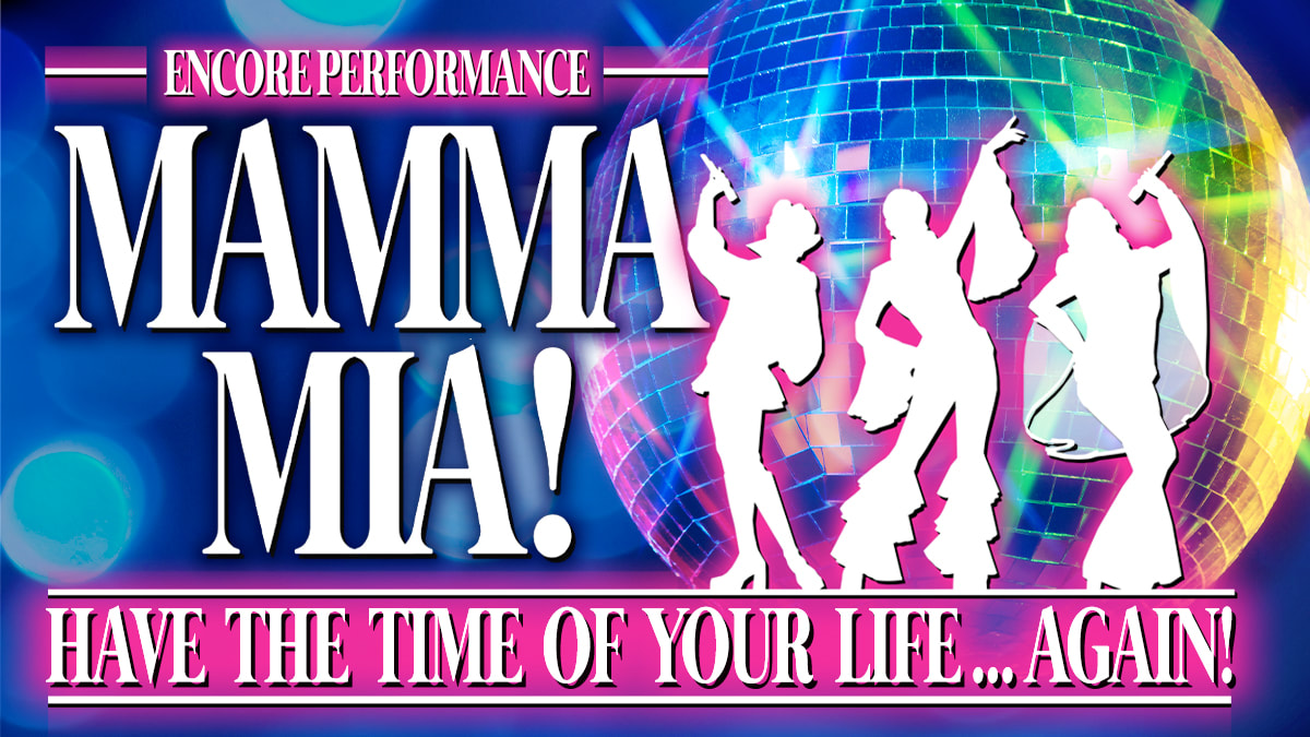 Mamma Mia - 8pm - 07/25/2020 - Saturday