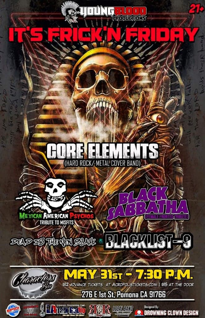 FRICK N FRIDAY! ft. Core Elements (Hard Rock/Metal cover band), MISFITS & BLACK SABBATH tributes +guests