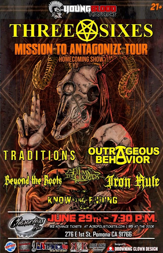 THREE SIXES: Mission to Antagonize Tour - Homecoming Show - plus special guests