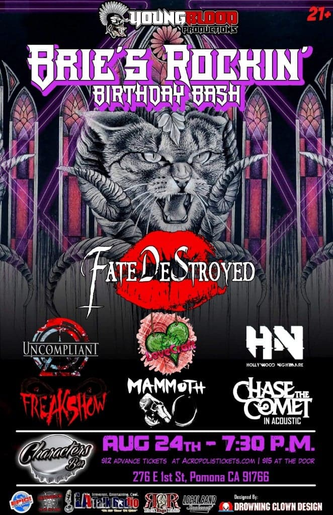 BRIE'S ROCKIN' BIRTHDAY BASH ft. Fate DeStroyed, Chase the Comet, Uncompliant +special guests