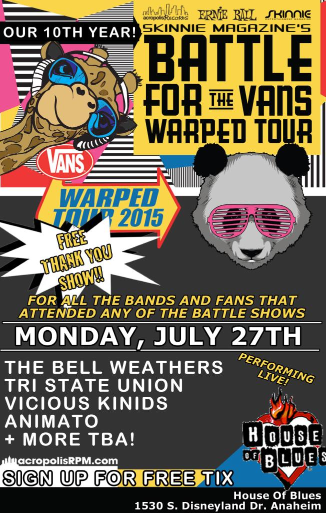 Free Thank You Show  for Vans Warped Tour Battle