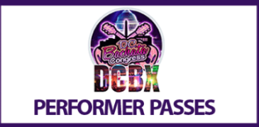 Performer Passes [DCBX#11 Aug 22-Aug 26th]