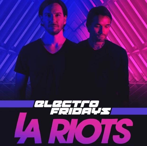 LA Riots Electro Fridays