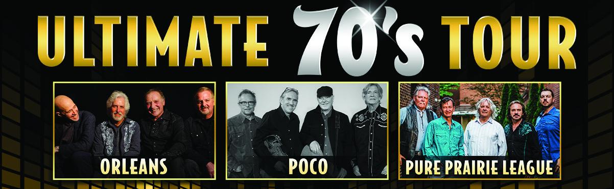 Ultimate 70s - Orleans, Poco & Pure Prairie League