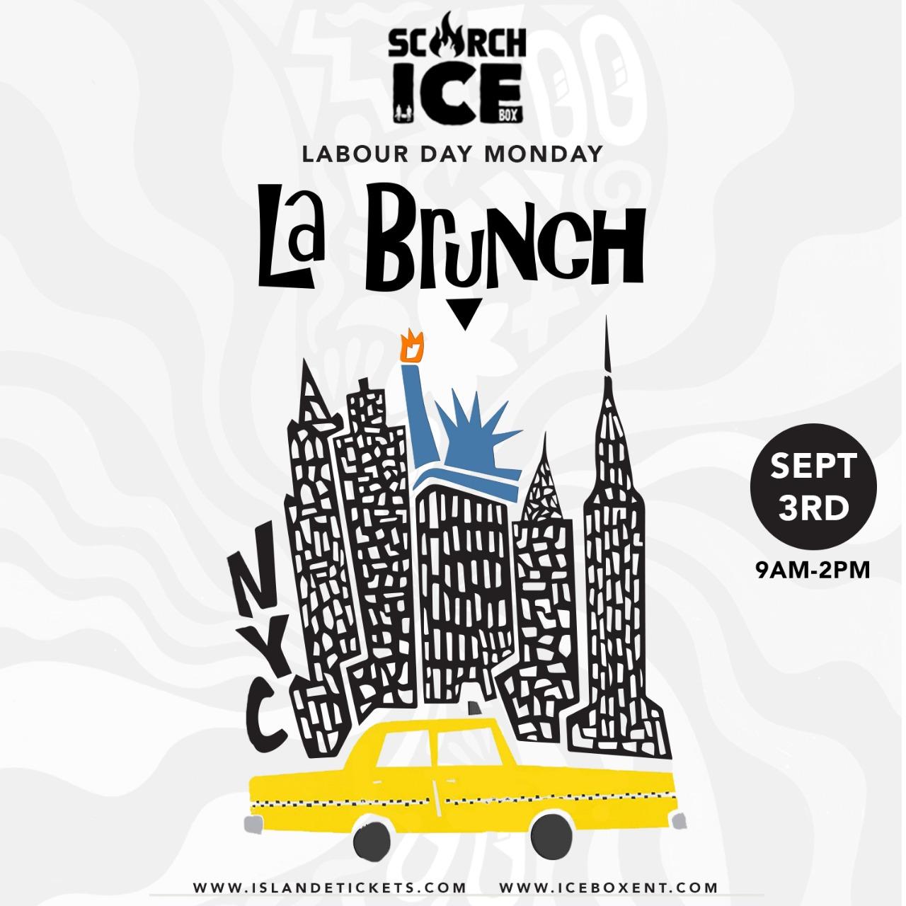 SCORCH + ICE presents La Brunch