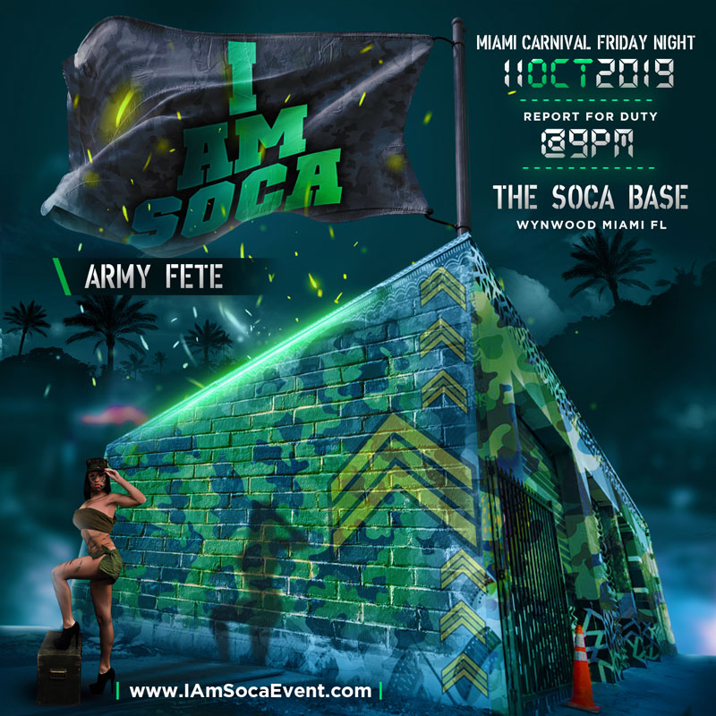 I AM SOCA Miami - Army Fete
