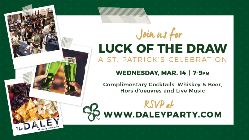 Luck of the Draw at The Daley