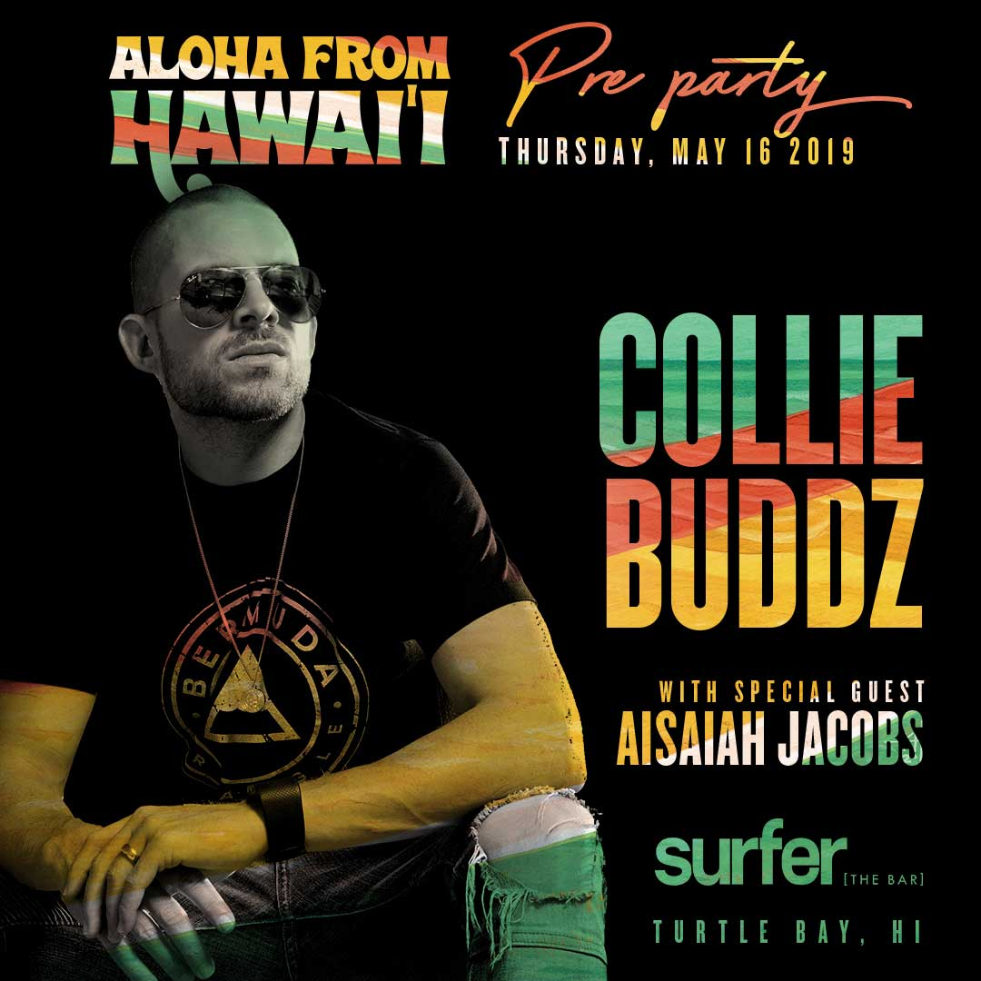 Aloha From Hawaii Pre Party Featuring Collie Buddz