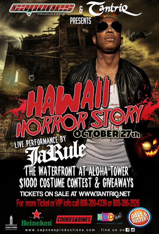 Hawaii Horror Story ft. Ja Rule