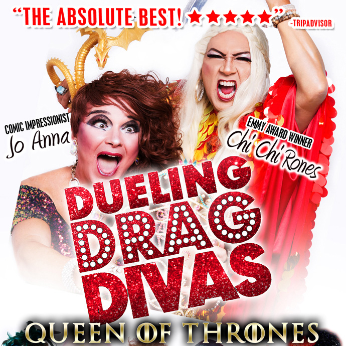 Dueling Drag Divas - Queen of Thrones with Chi Chi Rones & Jo Anna - 7:30PM - 04/02/2021