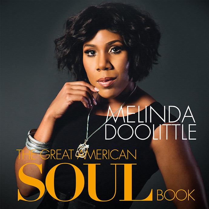 Melinda Doolittle - The Great American Soul Book - 02/07/2020