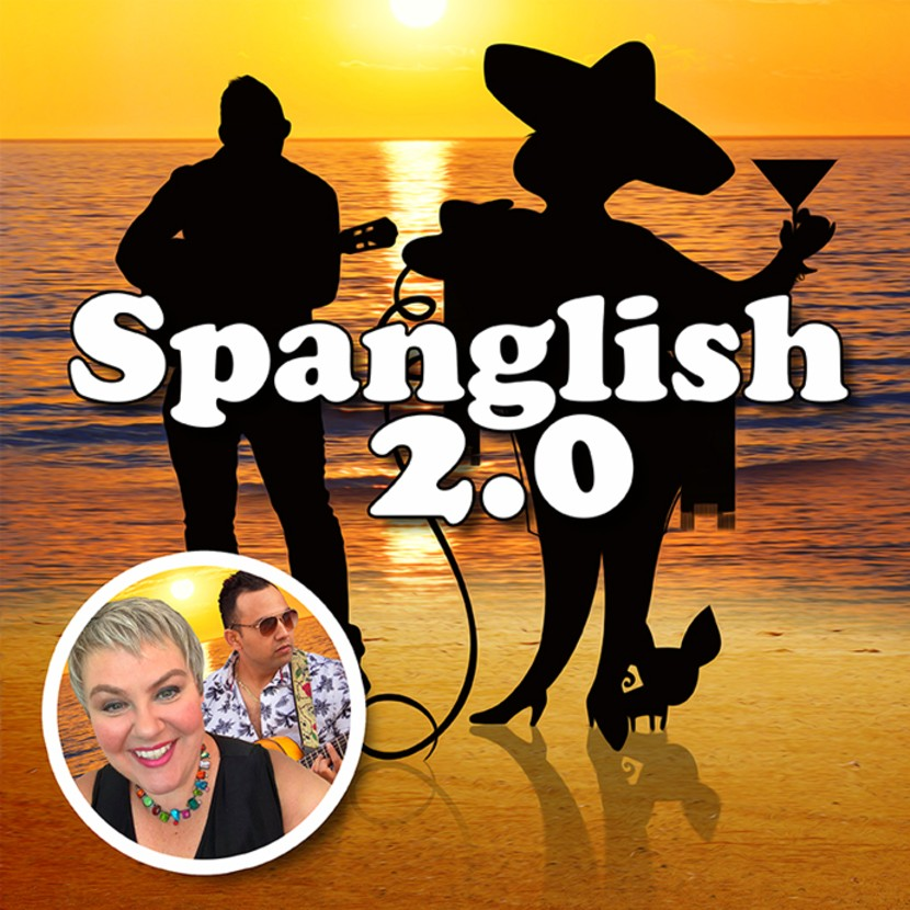 05/29/2021 - Spanglish 2.0 featuring Amy Armstrong and Fernando Gonzalez