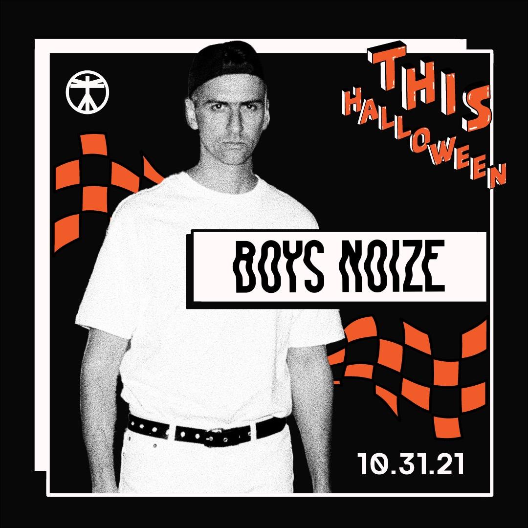 THIS Halloween: BOYS NOIZE + More TBA (Warehouse Party)