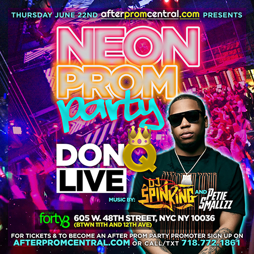 Stage 48 After Proms w/ Don Q 6/22