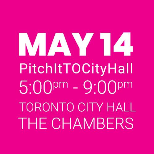 #PitchItTOCityHall MAY 14