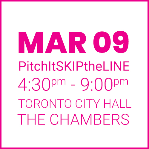 #PitchItSkiptheline MAR 09