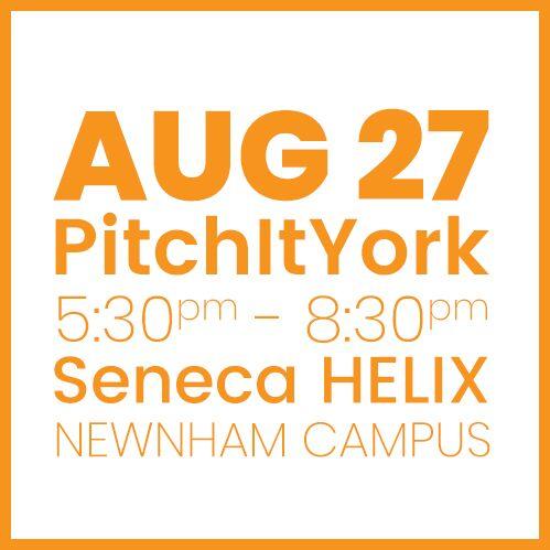 #PitchItYork Seneca AUG 27