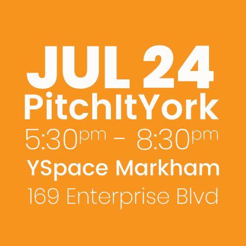 #PitchItYork YSpace JULY 24