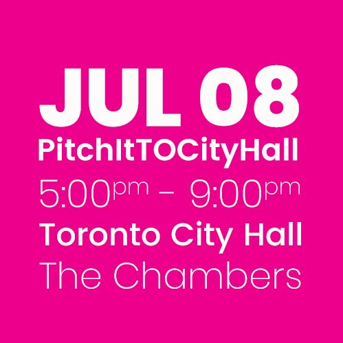 #PitchItTOCityHall JULY 8
