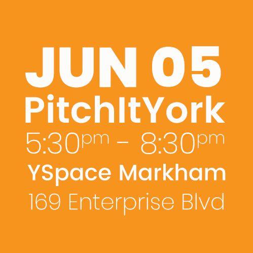 #PitchItYork YSpace JUNE 5