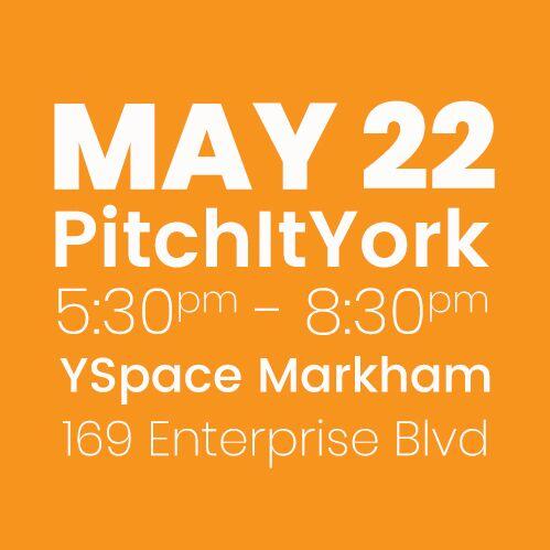 #PitchItYork YSpace MAY 22