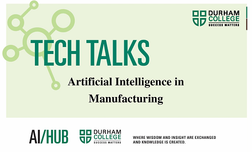 Artificial Intelligence in Manufacturing Tech Talk