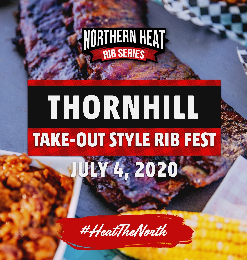 THORNHILL TAKE-OUT STYLE RIB FEST - JULY 4
