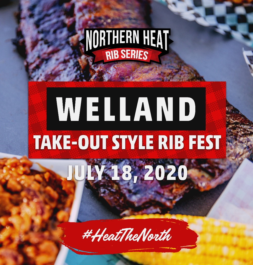 WELLAND TAKE-OUT STYLE RIB FEST - JULY 25