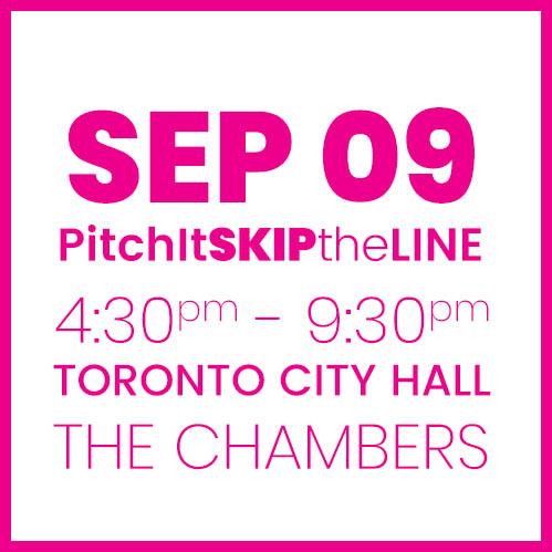#PitchIt-SKIPtheLINE SEPT 9