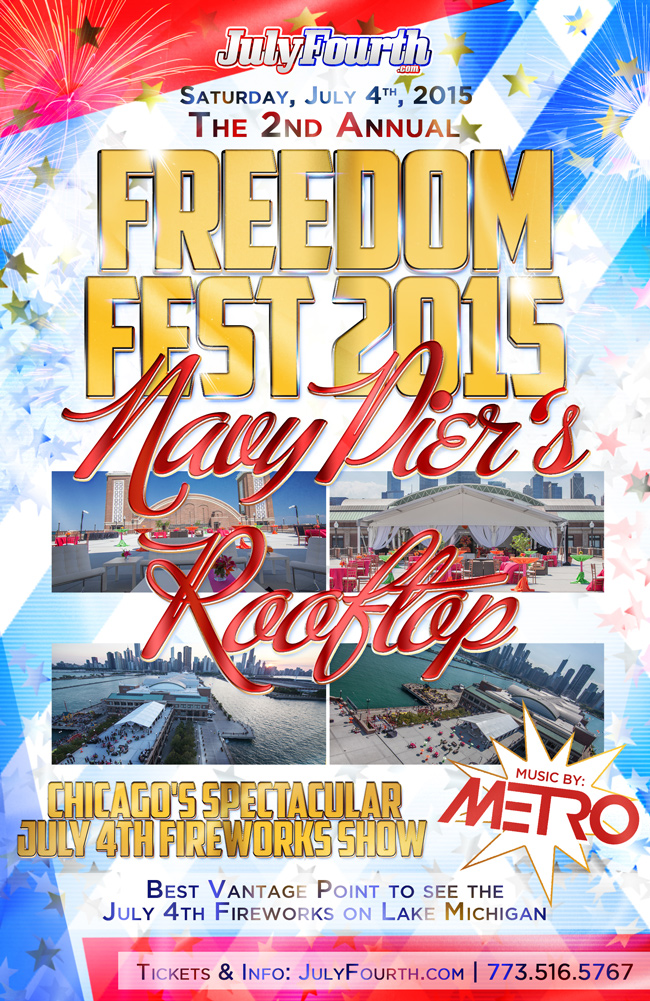 The 2nd Annual Freedom Fest at Navy Pier's Rooftop