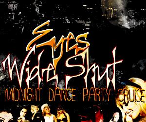 Eyes Wide Shut Midnight Dance Party Cruise Aboard the Audubon Yacht