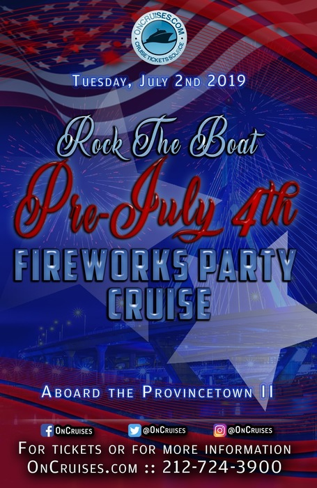 Rock the Boat: Pre July 4th Fireworks Party Cruise Aboard the Provincetown II