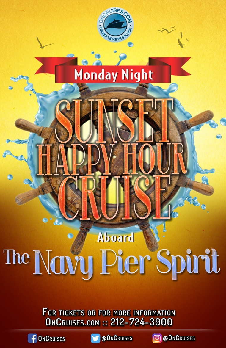 Monday Night Sunset Happy Hour Cruise Aboard the Navy Pier Spirit - 8/10/2020