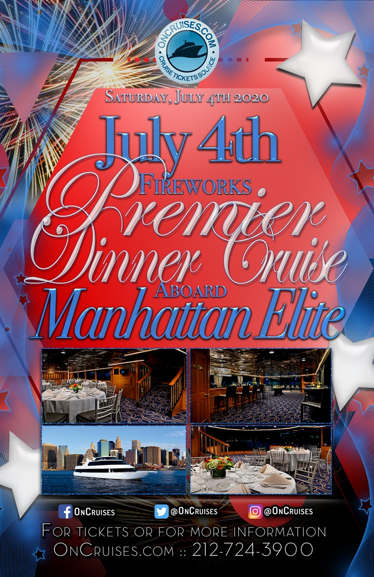 July 4th Fireworks Premier Dinner Cruise Aboard the Manhattan Elite Yacht