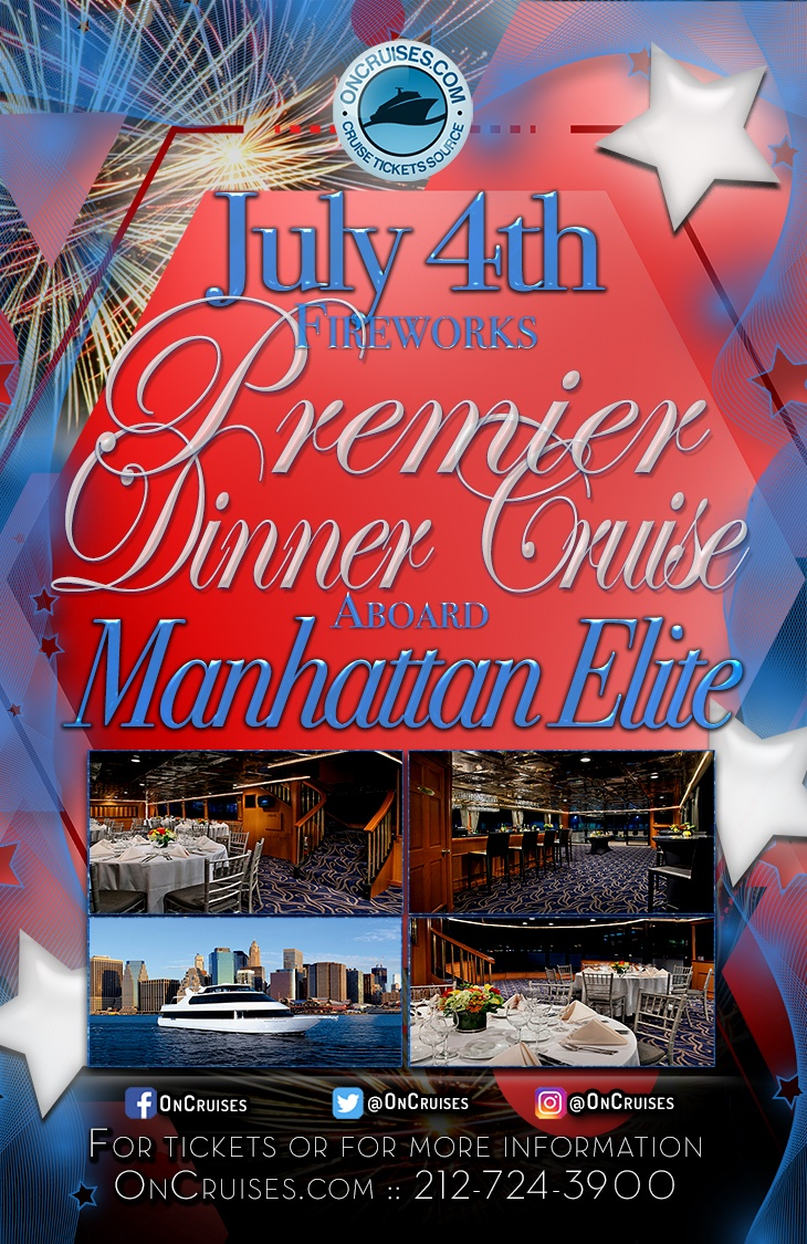 July 4th Fireworks Premier Dinner Cruise Aboard the Manhattan Elite Yacht