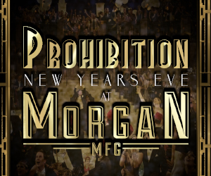 Prohibition New Year's Eve 2019 at Morgan MFG