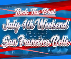 Rock the Boat: July 4th Weekend Aboard the San Francisco Belle