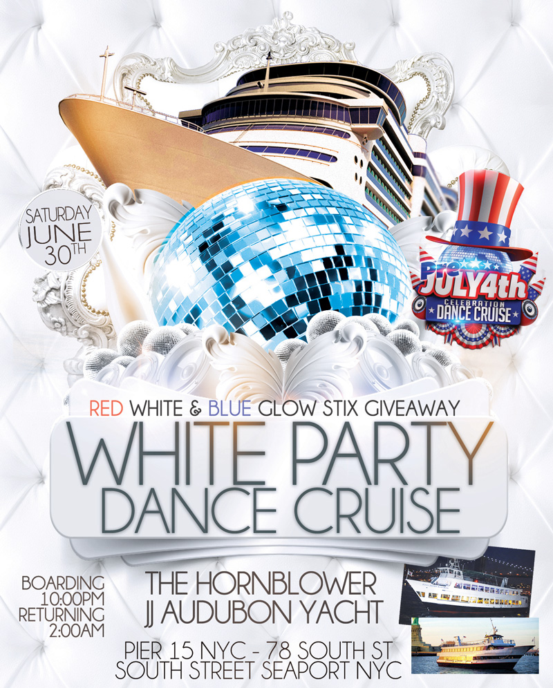 The White Party Dance Cruise NYC Pre Fourth of July Celebration