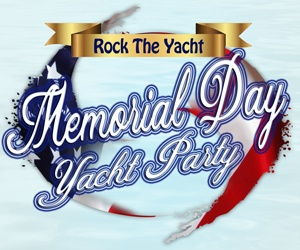 Rock the Yacht Memorial Day Yacht Party Aboard the Mystic Blue
