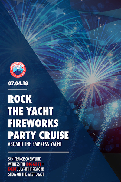 Rock the Yacht Fireworks Party Cruise Aboard the Empress Yacht