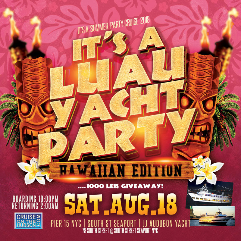 It's a Luau Yacht Party Hawaiian Edition Aboard the Audubon Yacht