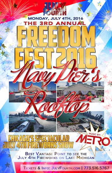 The 3rd Annual Freedom Fest at Navy Pier's Rooftop
