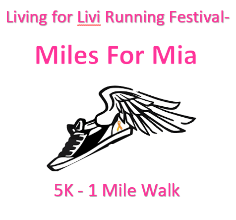 Living for Livi Running Festival - Miles for Mia