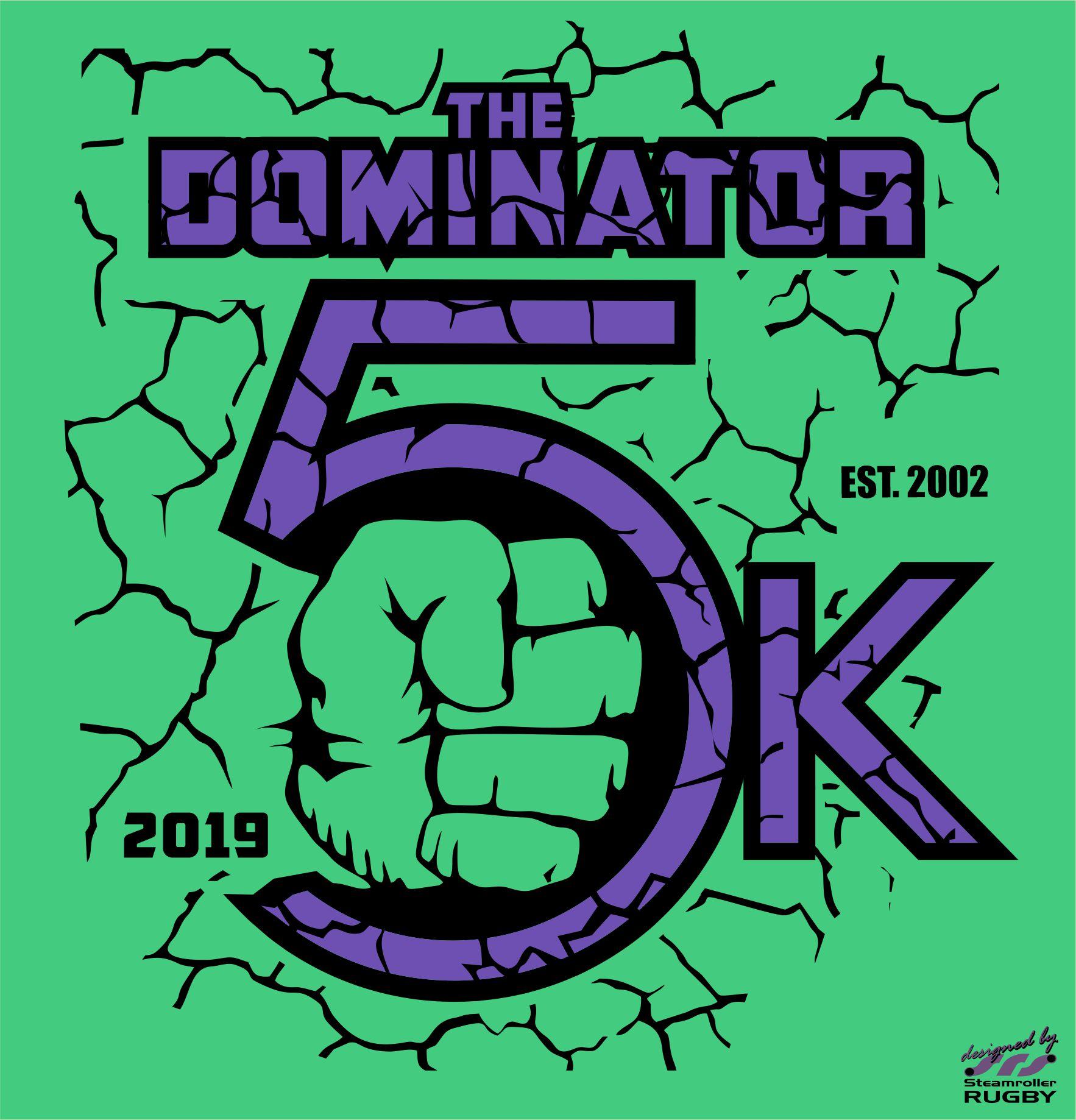 The Dominator 5K