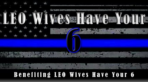 LEO Wives Have Your 6