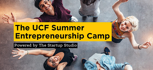 UCF Summer Entrepreneurship Camp Powered by The Startup Studio