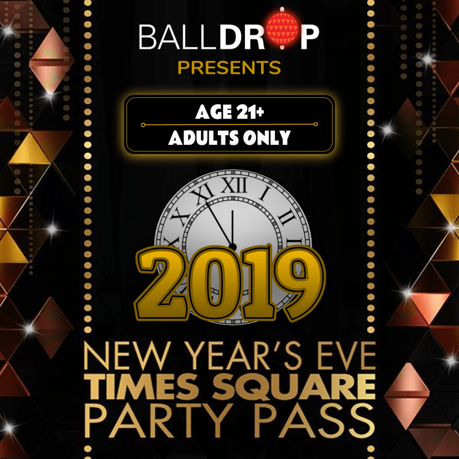 Ball Drop Party Pass NYE 2019