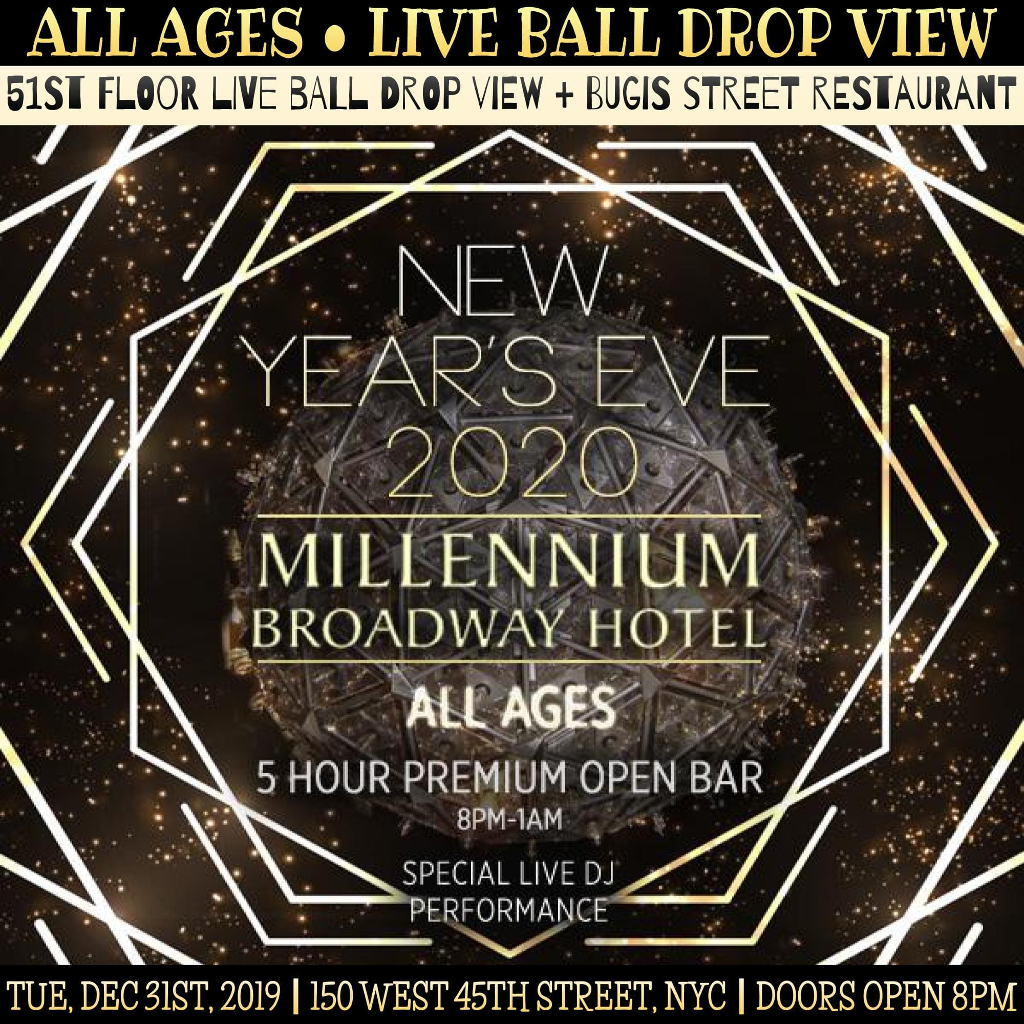 Millennium Broadway (All Ages / 51st-Floor) NYE 2020